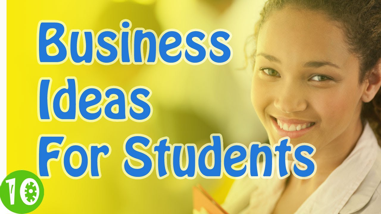 10 Low Cost Business Ideas for College Students